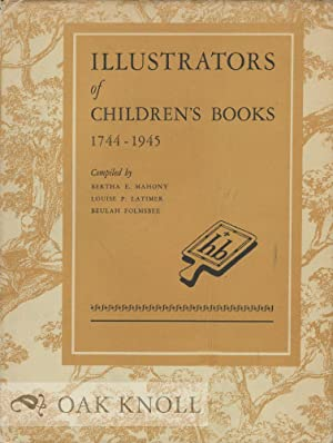 ILLUSTRATORS OF CHILDREN'S BOOKS, 1744-1945: Mahony, Bertha E.