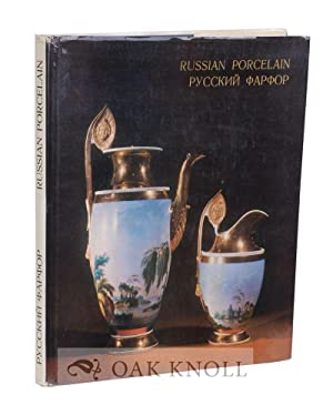 RUSSIAN PORCELAIN IN THE HERMITAGE COLLECTION: Nikiforova, L. (compiler)