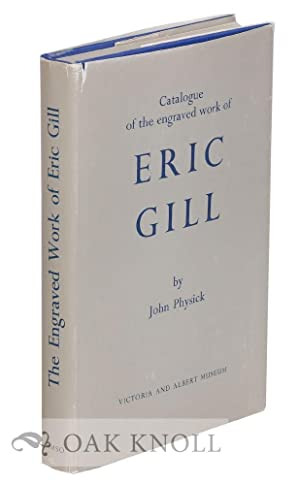 ENGRAVED WORK OF ERIC GILL.|THE: Physick, John