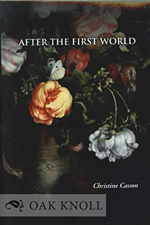 AFTER THE FIRST WORLD: Casson, Christine