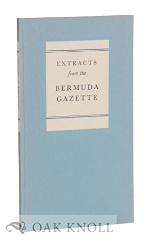 EXTRACTS FROM THE BERMUDA GAZETTE: Davies, Gwenllian (editor)