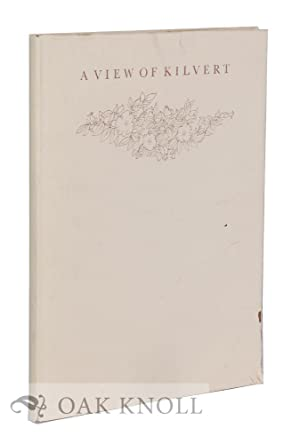 VIEW OF KILVERT. PASSAGES FROM THE DIARY OF REVEREND FRANCIS KILVERT. SELECTED AND ILLUSTRATED IN...