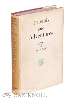 FRIENDS AND ADVENTURES BY 'T' OF (PUNCH): Thorpe, Joseph