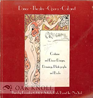 DANCE THEATRE OPERA CABARET: COSTUME & DECOR DESIGNS, DRAWINGS, PHOTOGRAPHS & BOOKS