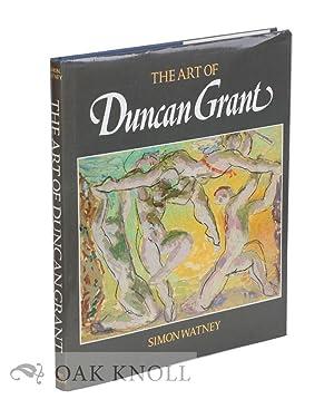 ART OF DUNCAN GRANT.|THE: Watney, Simon