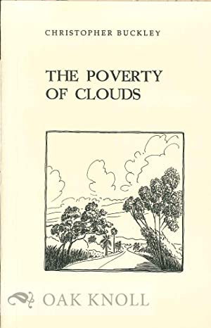 POVERTY OF CLOUDS.|THE: Buckley, Christopher
