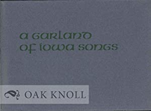 GARLAND OF IOWA SONGS.|A: Oster, Harry (editor)