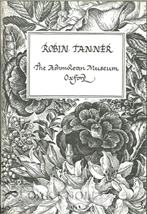 ROBIN TANNER, R.E., R.W.A. PAINTINGS, DRAWINGS, AND ETCHINGS