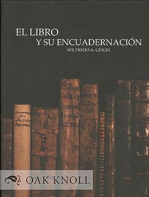LIBRO Y SUE ENCUADERNACIÓN.|EL: Géigel, Wilfredo A.