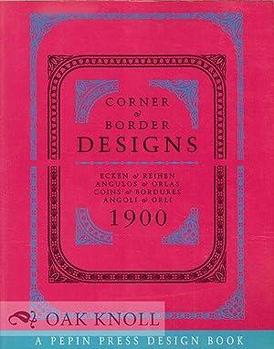 CORNER & BORDER DESIGNS: ECKEN & REIHEN ANGULOS & ORLAS COINS & BORDURES ANGOLIO &...