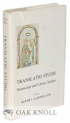 TRANSLATIO STUDII, MANUSCRIPT AND LIBRARY STUDIES HONORING: Plante, Julian G.