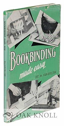 BOOKBINDING MADE EASY: Klinefelter, Lee M.