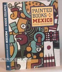 PAINTED BOOKS FROM MEXICO: Brotherston, Gordon