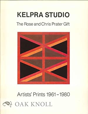 KELPRA STUDIO: AN EXHIBITION TO COMMEMORATE THE ROSE AND CHRIS PRATER GIFT