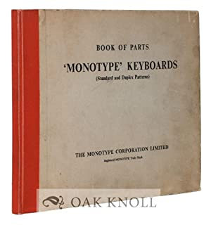 """BOOK OF PARTS, """"MONOTYPE"""" KEYBOARDS (STANDARD AND DUPLEX PATTERNS) COMPRISING ..."""