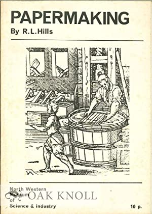 PAPERMAKING: Hills, R. L.