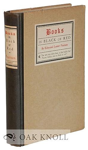 BOOKS IN BLACK OR RED: Pearson, Edmund Lester