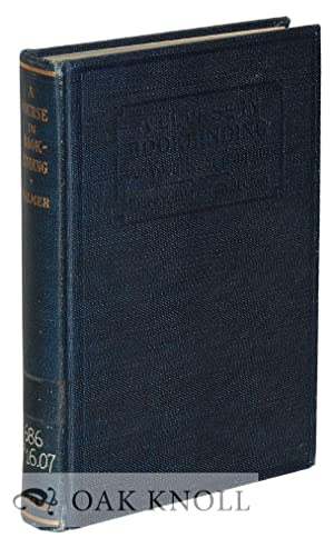 COURSE IN BOOKBINDING FOR VOCATIONAL TRAINING.|A: Palmer, E.W.