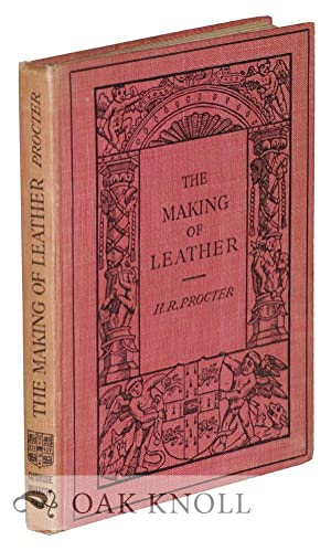MAKING OF LEATHER.|THE: Procter, Henry R.