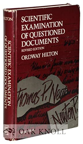 SCIENTIFIC EXAMINATION OF QUESTIONED DOCUMENTS: Hilton, Ordway