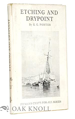 ETCHING AND DRYPOINT: Porter, E.G.