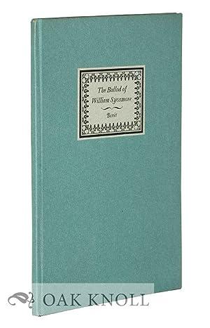 BALLAD OF WILLIAM SYCAMORE 1790-1880.|THE: Benét, Stephen Vincent