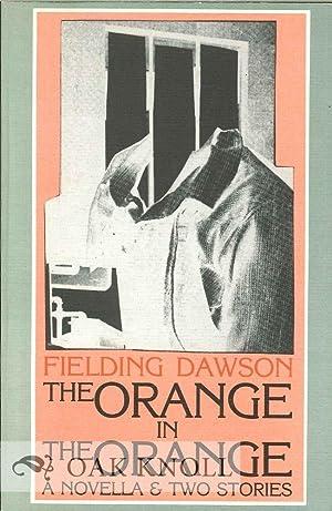 ORANGE IN THE ORANGE.|THE: Dawson, Fielding
