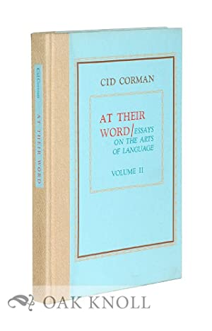 AT THEIR WORD: ESSAYS ON THE ARTS OF LANGUAGE: Corman, Cid