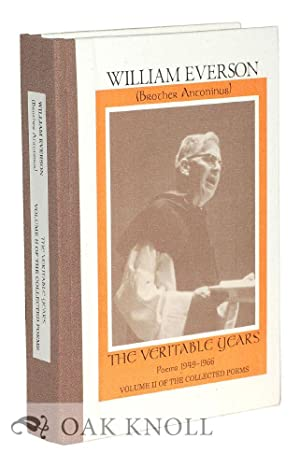 VERITABLE YEARS: POEMS 1949-1956.|THE: Everson, William (Brother Antoninus)