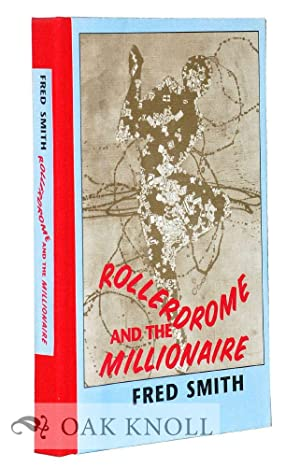ROLLERDROME AND THE MILLIOINAIRE POEMS: Smith, Fred