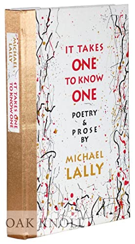 IT TAKES ONE TO KNOW ONE: Lally, Michael