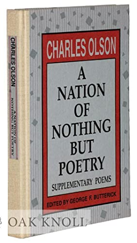 NATION OF NOTHING BUT POETRY.|A: Olson, Charles