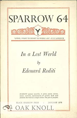IN A LOST WORLD. SPARROW 64: Roditi, Edouard