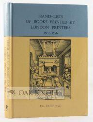 HAND-LISTS OF BOOKS PRINTED BY LONDON PRINTERS, 1501-1556: Duff, E.G., W.W. Greg, R.B. McKerrow, ...
