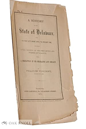 HISTORY OF THE STATE OF DELAWARE, FROM ITS FIRST SETTLEMENT UNTIL THE PRESENT TIME, CONTAINING A ...