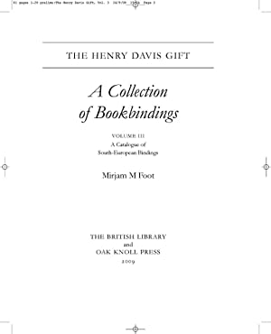 HENRY DAVIS GIFT: A COLLECTION OF BOOKBINDINGS (VOL. III).|THE: Foot, Mirjam M.