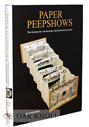 PAPER PEEPSHOWS: THE JACQUELINE AND JONATHAN GESTETNER COLLECTION: Hyde, Ralph