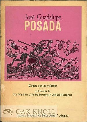 JOSÉ GUADALUPE POSADA 50 ANNIVERSARIO DE SU MUERTE: Westheim, Paul, Justino Fernandez, Jose ...