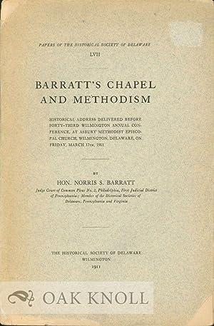 BARRATT'S CHAPEL AND METHODISM: Barratt, Norris S.