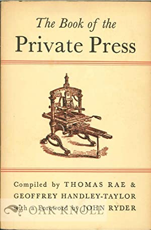 BOOK OF THE PRIVATE PRESS, A CHECK-LIST.|THE: Rae, Thomas and Geoffrey Handley-Taylor