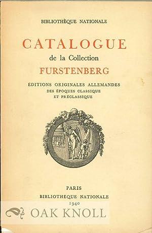 CATALOGUE DE LA COLLECTION FURSTENBERG: ÉDITIONS ORIGINALES ALLEMANDS DES ÉPOQUES ...