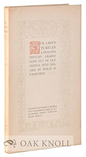 OUR LADY'S TUMBLER: Wicksteed, Philip H. (translator)
