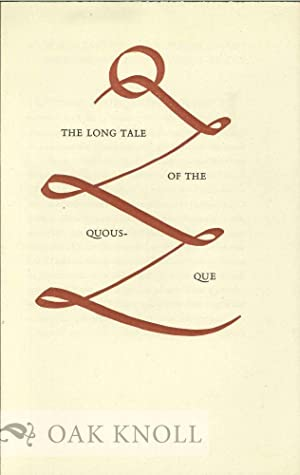 LONG TALE OF THE QUOUS-QUE.|THE