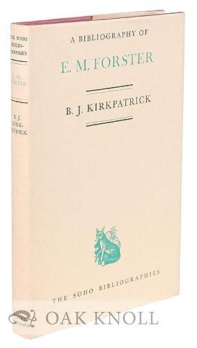 BIBLIOGRAPHY OF E.M. FORSTER: Kirkpatrick, B.J.