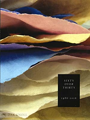 SIXTY OVER THIRTY: BIBLIOGRAPHY OF BOOKS PRINTED SINCE 1986 AT THE SCRIPPS COLLEGE PRESS: Maryatt, ...