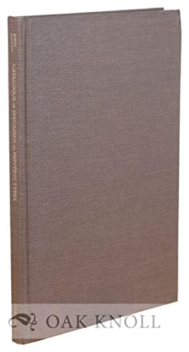 CATALOGUE OF SPECIMENS OF PRINTING TYPES BY ENGLISH AND SCOTTISH PRINTERS AND FOUNDERS, 1665-1830. ...