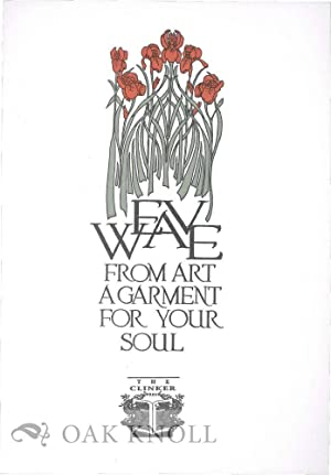 WEAVE FROM ART A GARMENT FOR YOUR SOUL