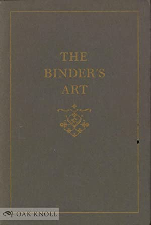 BINDER'S ART, CATALOGUE OF AN EXHIBITION OF HIGHLIGHTS FROM THE BERNARD C. MIDDLETON COLLECTION O...