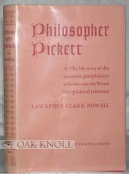 PHILOSOPHER PICKETT, THE LIFE AND WRITINGS OF CHARLES EDWARD PICKETT, ESQ., OF VIRGINIA, WHO CAME...