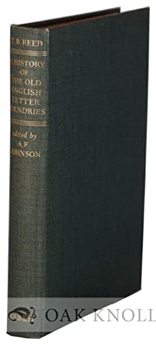 HISTORY OF THE OLD ENGLISH LETTER FOUNDRIES. THE: Johnson, A. F.
